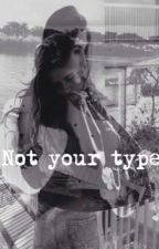 Not your type » Camren AU by -jaauregui