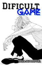 Dificult Game © (Yaoi/Gay) by _DrawingLover_