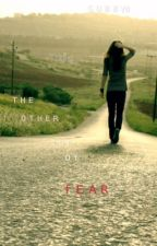 The Other Side Of Fear by Gubby8