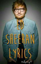 Ed Sheeran Lyrics by sillystring99