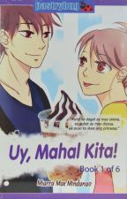 Uy, Mahal Kita! Book 1 of 6 by Miarra Mae Mindanao by pandayanbookshop