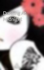 Dancing At Midnight by maryasha