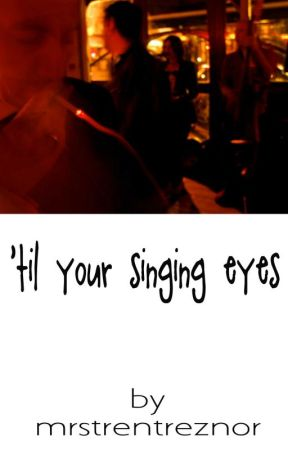 'til your singing eyes by mtramg