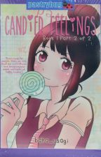 Candied Feelings Book 1 Part 2 of 2 by baka_usagi by pandayanbookshop