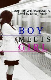 Boy Meets Girl by sleepingwithscissors