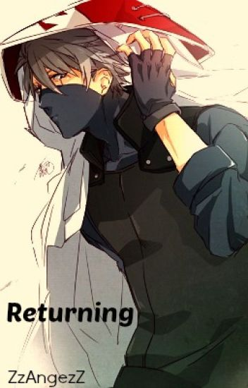 Returning (Naruto: Kakashi x OC)