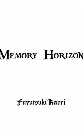 Memory Horizon by Fuyutsuki_Kaori