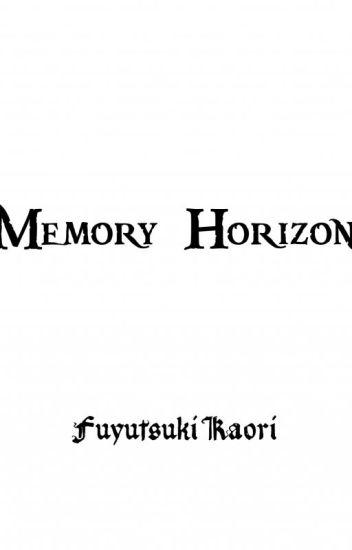Memory Horizon
