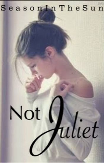 Not Juliet