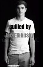 Bullied by Jack Gilinsky by bestwallflower