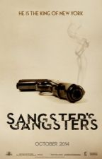 Sangster's Gangsters by AllIWantForNewtmas