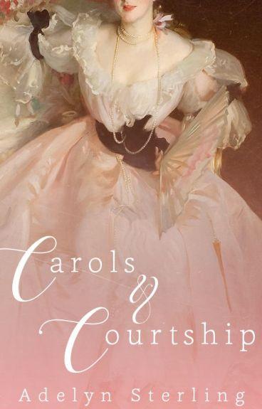 Carols & Courtship