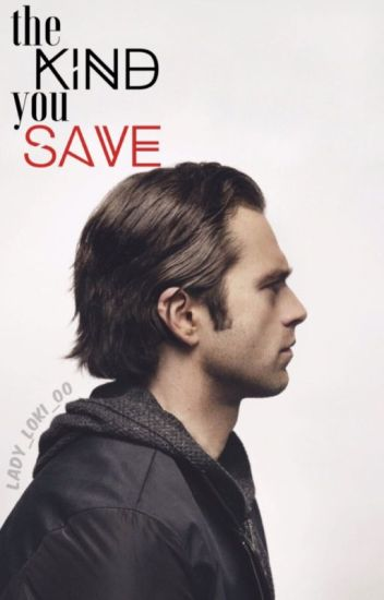 The Kind You Save → Bucky Barnes / Winter Soldier
