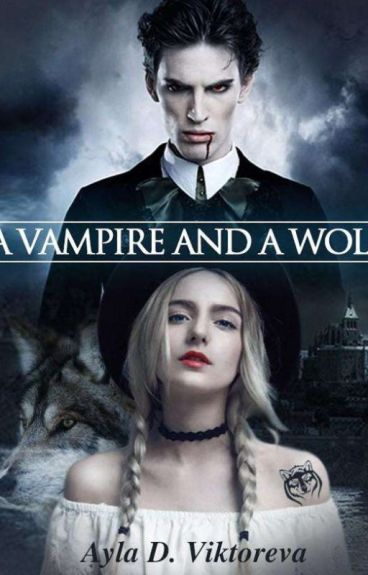 A Vampire and a Wolf