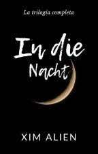 In die Nacht by XimWilde
