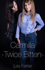 Carmilla: Twice Bitten by LeeFerrier