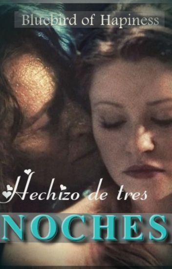 Hechizo de tres noches (OUAT Rumbelle)