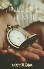 Viajes en el tiempo by anayestefania