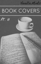 Book Covers  //   PT.II by VanillaMints