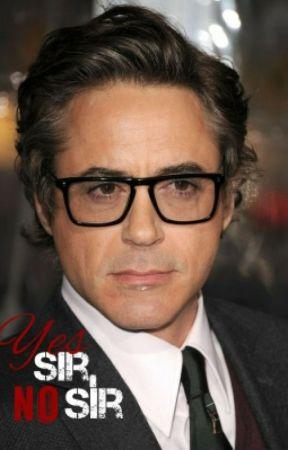 Yes Sir, No Sir (A Robert Downey Jr. Student/Teacher Romance) by TheThinWhiteDuchess