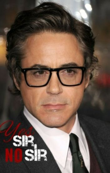 Yes Sir, No Sir (A Robert Downey Jr. Student/Teacher Romance)