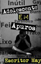 Adolescente em Apuros (Romance Gay) | Livro Rascunho by EscritorMay