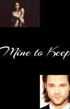 Mine to Keep by hippie__misfit