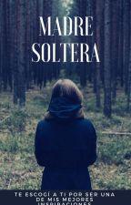 Madre soltera... by alexa2050tk