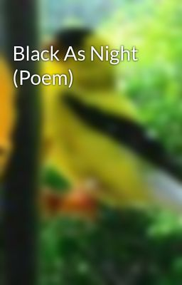 Black As Night (Poem)