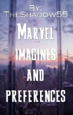Marvel imagines and preferences by Grays_Nightwing