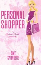 Personal Shopper (A Belinda & Bennett Short Story) by amy_saunders