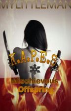 K.A.P.E.S (B-2): Mischievous Offspring by mylittleman