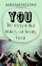 you, the reason that make our hearts beat. ♥ by mrsmengoni