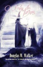 O Senhor dos Magos by DouglasWWalker