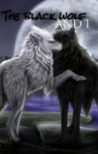 The black wolf and I   ●The Lost Mind Series● by zwartewolf