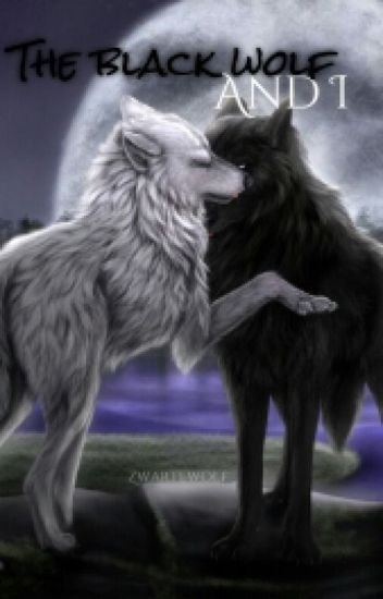 The black wolf and I   ●The Lost Mind Series●