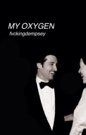 My Oxygen. [COMPLETED] by fvckingdempsey