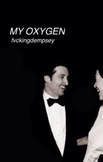 My Oxygen. [COMPLETED]