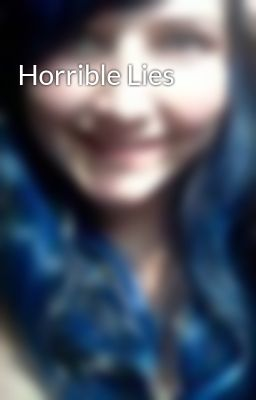 Horrible Lies