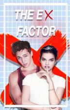 ❌ The Ex Factor ❌(CONTINUED) by ivyrose112602
