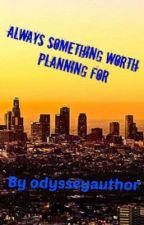 Adam-12: Always Something Worth Planning For by odysseyauthor