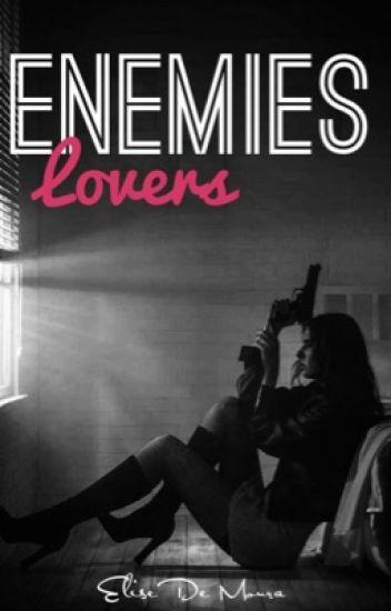 Enemies Lovers ♥