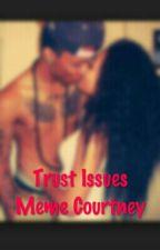 Trust Issues by Tamekaaaa