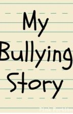 My Bully Story by _zer0theher0_