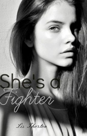 She's a Fighter © by LizThorton