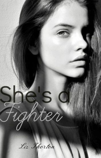 She's a Fighter ©