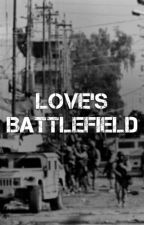 Love's Battlefield by camrenscaptain