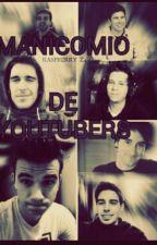 MANICOMIO DE YOUTUBERS  by Bayfro5t