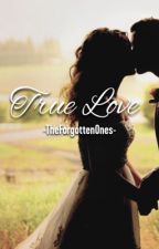 True Love by -TheForgottenOnes-