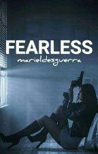 FEARLESS by marieldesguerra